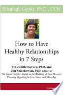How to Have Healthy Relationships in 7 Steps Book PDF