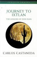 Journey to Ixtlan