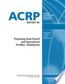 Preparing Peak Period and Operational Profiles