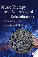 Music Therapy and Neurological Rehabilitation