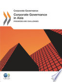 Corporate Governance In Asia 2011 Progress And Challenges