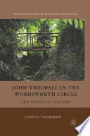 John Thelwall in the Wordsworth Circle