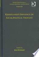 Kierkegaard S Influence On Social Political Thought
