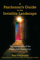 Pdf A Psychonaut's Guide to the Invisible Landscape