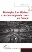 Pdf Stratégies identitaires chez les migrants turcs en France Telecharger