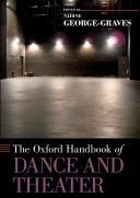 The Oxford Handbook of Dance and Theater