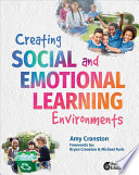 Creating Social and Emotional Learning Environments Book