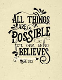 All Things Are Possible Mark 9