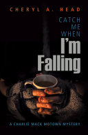 Catch Me When I m Falling