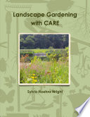 Landscape Gardening with CARE