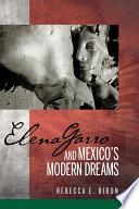 Elena Garro And Mexico S Modern Dreams