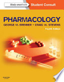 """Pharmacology E-Book: with STUDENT CONSULT Online Access"" by George M. Brenner, Craig W. Stevens"