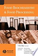 """""""Food Biochemistry and Food Processing"""" by Y. H. Hui, Wai-Kit Nip, Leo M. L. Nollet, Gopinadhan Paliyath, Benjamin K. Simpson"""
