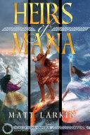 Heirs of Mana Omnibus One Pdf/ePub eBook