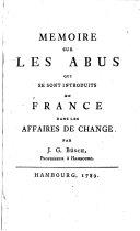 Mémoire sur les abus qui se sont introduits en France dans les affaires de change