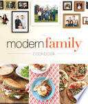 """The Modern Family Cookbook"" by Modern Family"