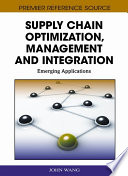 Supply Chain Optimization  Management and Integration  Emerging Applications