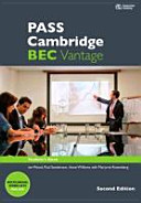 PASS Cambridge BEC Vantage : an examination preparation course, updated for the revised exam. Student's book