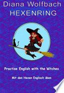 HEXENRING Practice English with the Witches Mit den Hexen Englisch üben