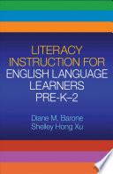 Literacy Instruction for English Language Learners  Pre K 2 Book