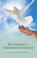 The Journey of a Christian Counselor [Pdf/ePub] eBook