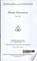 United States Congressional Serial Set Serial 14910 House Document No 241 Jefferson S Manual And Rules Of The House Of Representatives 109th Congress