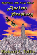 Ancient Prophecy (Targa Trilogy #3)