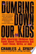 Dumbing Down Our Kids