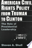 American Civil Rights Policy from Truman to Clinton