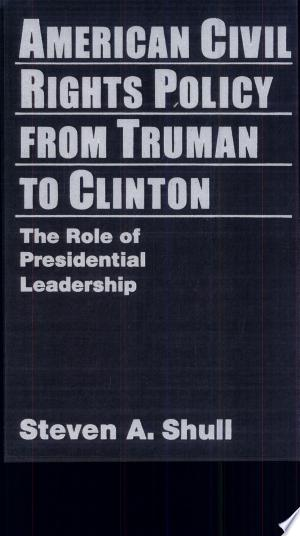 Free Download American Civil Rights Policy from Truman to Clinton PDF - Writers Club