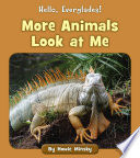 More Animals Look at Me