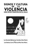 Signos y cultura de la violencia