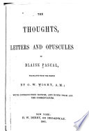 The Thoughts  Letters and Opuscules of Blaise Pascal Book