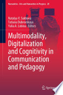 Multimodality, Digitalization and Cognitivity in Communication and Pedagogy
