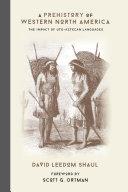 A Prehistory of Western North America