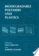 Biodegradable Polymers and Plastics