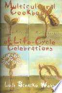 Multicultural Cookbook Of Life Cycle Celebrations