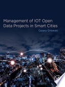 Management of IOT Open Data Projects in Smart Cities Book PDF