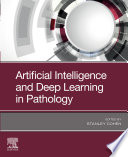 Artificial Intelligence and Deep Learning in Pathology E Book Book