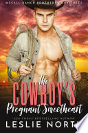 The Cowboy's Pregnant Sweetheart