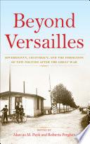 Beyond Versailles