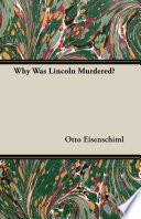 Why Was Lincoln Murdered