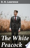The White Peacock Book PDF