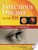 Infectious Diseases of the Eye Book