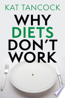 Why Diets Don t Work Book