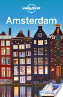 """Lonely Planet Amsterdam"" by Lonely Planet, Catherine Le Nevez, Abigail Blasi"