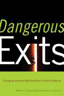 Dangerous Exits