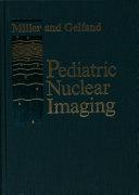 Pediatric Nuclear Imaging