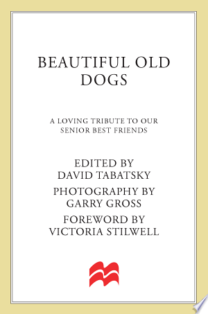 Download Beautiful Old Dogs online Books - godinez books