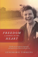 Freedom   a Journey of the Heart Book